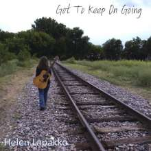 Helen Lapakko: Got To Keep On Going, CD