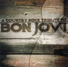 Bon Jovi: Country Rock Tribute To Bon..., CD