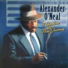Alexander O'Neal: Five Questions The New Journey, CD