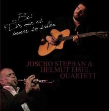Joscho Stephan & Helmut Eisel: Bei Dir war es immer so schön, CD