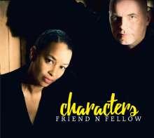Friend 'N Fellow: Characters, CD