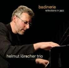 Helmut Lörscher: Badinerie - Reflections In Jazz, CD