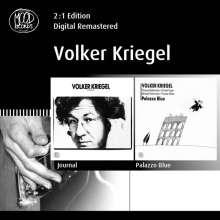 Volker Kriegel (1943-2003): Journal / Palazzo Blue, 2 CDs