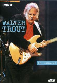 Walter Trout: In Concert - Ohne Filter (29.6.1993), DVD