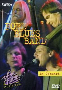 Ford Blues Band: In Concert - Ohne Filter 8.8.1998, DVD
