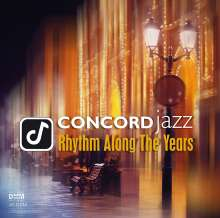 Concord Jazz - Rhythm Along The Years (180g) (45 RPM), 2 LPs