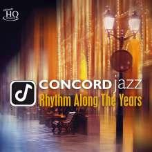 Concord Jazz - Rhythm Along The Years (UHQCD), CD