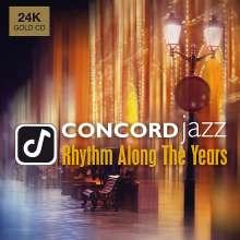 Concord Jazz: Rhythm Along The Years (24-Karat Gold-CD), CD
