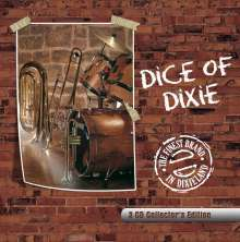 Dice Of Dixie Crew: The Finest Brand In Dixieland - Collector's Edition, 3 CDs