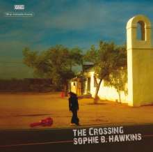 Sophie B. Hawkins: The Crossing (180g) (Limited-Edition), LP