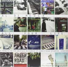 Al Di Meola (geb. 1954): All Your Life: A Tribute To The Beatles (180g) (Limited Edition) (45 RPM), 2 LPs