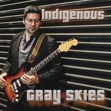 Indigenous: Gray Skies, CD