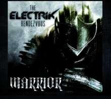 The Electrik Rendezvous: Warrior, CD