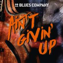 Blues Company: Ain't Givin' Up, CD