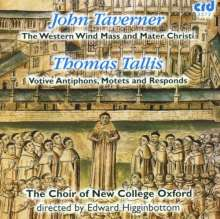 John Taverner (1490-1545): Western Wind Mass, CD