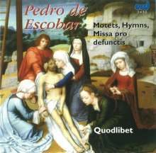 Pedro de Escobar (1465-1535): Missa pro defunctis, CD
