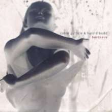 Robin Guthrie & Harold Budd: Bordeaux, CD