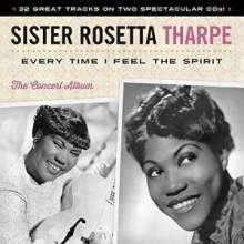 Sister Rosetta Tharpe: Every Time I Feel The Spirit, 2 CDs