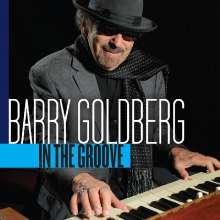Barry Goldberg: In The Groove, CD