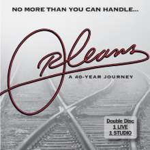 Orleans: No More Than You Can Handle: A 46-Year Journey, 2 CDs