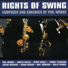 Phil Woods (1931-2015): Rights Of Swing, CD