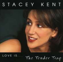 Stacey Kent (geb. 1968): The Tender Trap, CD