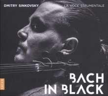 Dmitry Sinkovsky - Bach In Black, CD