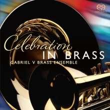 Gabriel V Brass Ensemble - Celebration In Brass, SACD