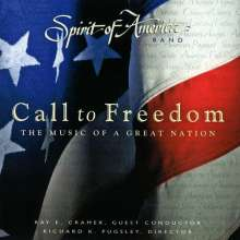 Spirit of America Band - Call to Freedom, CD