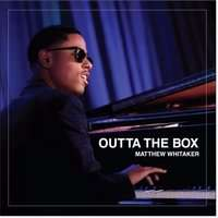 Matthew Whitaker: Outta The Box, CD