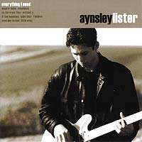 Aynsley Lister: Everything I Need, CD