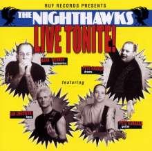 The Nighthawks (Blues): Live Tonite, CD