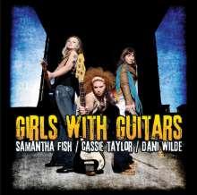 Samantha Fish/Cassie Taylor/Dani Wilde: Girls With Guitars, CD