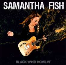 Samantha Fish: Black Wind Howlin', CD