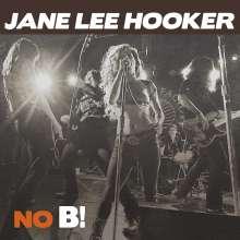 Jane Lee Hooker: No B!, CD