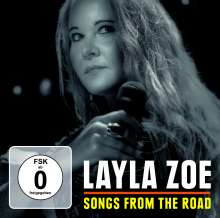 Layla Zoe: Songs From The Road: Live 2017, 1 CD und 1 DVD