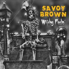 Savoy Brown: Witchy Feelin', CD