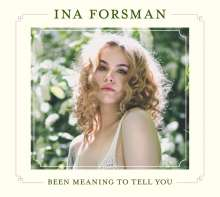 Ina Forsman: Been Meaning To Tell You, CD