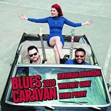 Blues Caravan 2020, 1 CD und 1 DVD