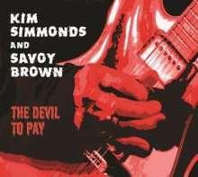 Kim Simmonds & Savoy Brown: The Devil To Pay (180g), LP