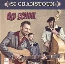 Si Cranstoun: Old School (180g) (Limited-Edition), LP