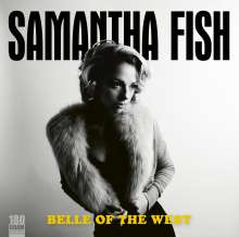 Samantha Fish: Belle Of The West (180g), LP