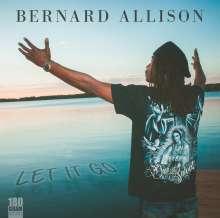 Bernard Allison: Let It Go (180g), LP