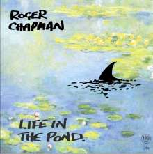 Roger Chapman: Life In The Pond (180g), LP