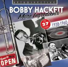 Bobby Hackett (1915-1976): More Ingredients, CD