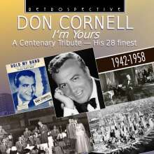 Don Cornell: I'm Yours: A Centenary Tribute - His 28 Finest, CD
