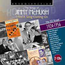 The Songs Of Jimmy McHugh: I Feel A Song Coming On, 2 CDs