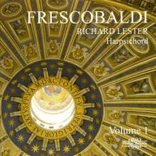 Girolamo Frescobaldi (1583-1643): Cembalowerke Vol.1, CD
