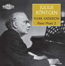 Julius Röntgen (1855-1932): Klavierwerke Vol.2, CD