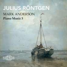 Julius Röntgen (1855-1932): Klavierwerke Vol.3, CD
